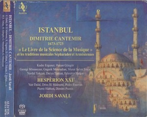 Hespèrion XXI / Savall – Istanbul: The Book of Science of Music – Dimitrie Cantemir [FLAC]