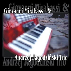 Giovanni Mirabassi & Andrzej Jagodzinski Trio – Giovanni Mirabassi, Andrzej Jagodzinski Trio [320kbps]