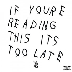 If You're Reading This It's Too Late – Drake [FLAC]