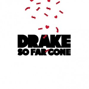 So Far Gone (EP) – Drake [FLAC]