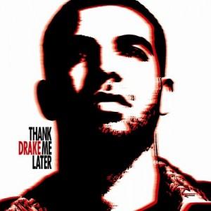 Thank Me Later – Drake [FLAC]