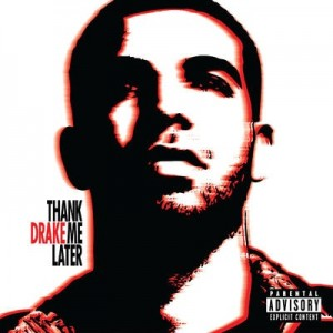 Thank Me Later [UK Version] (Explicit) – Drake [FLAC]