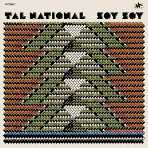 Zoy Zoy – Tal National [320kbps]