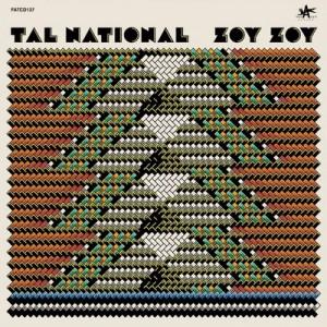 Zoy Zoy – Tal National [320kbps]
