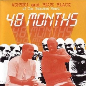 48 Months – Asheru & Blue Black Of The Unspoken Heard [FLAC]