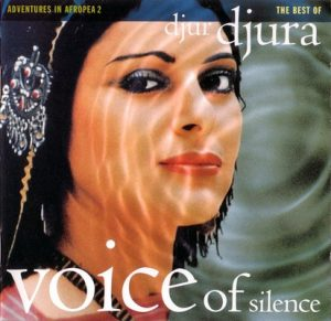 Adventures in Afropea 2: The Best of Djur Djura – Voice of Silence – Djur Djura [FLAC]