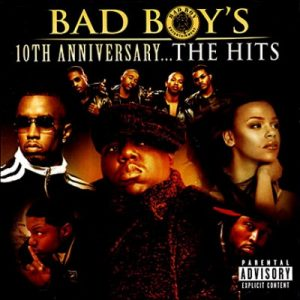Bad Boy's 10th Anniversary… The Hits – V. A. [FLAC]