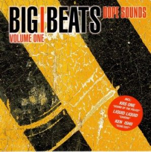 Big Beats Dope Sounds, Volume One – V. A. [FLAC]