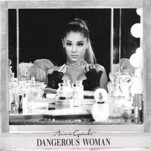 Dangerous Woman [Japan Edition] – Ariana Grande [320kbps]