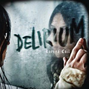 Delirium – Lacuna Coil [320kbps]