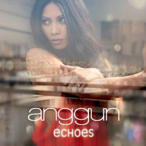 Echoes (Indonesia Edition) – Anggun [VBR 320kbps]
