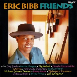 Friends – Eric Bibb [FLAC]
