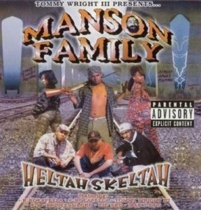 Heltah Skeltah – Tommy Wright III Presents: Manson Family [FLAC]