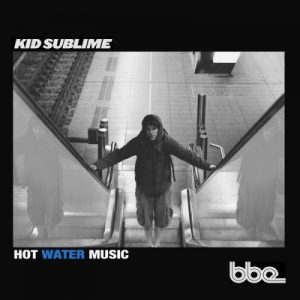 Hot Water Music – Kid Sublime [FLAC]