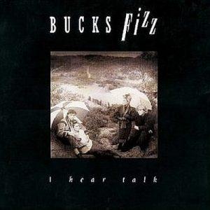 I Hear Talk – Bucks Fizz [FLAC]