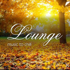 Lounge Music to Chill – V. A. [320kbps]