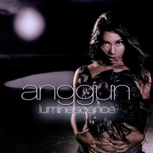 Luminescence (France Edition) – Anggun [320kbps]