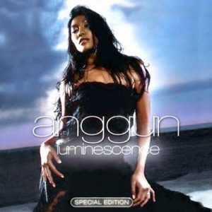 Luminescence [Indonesia Version] – Anggun [320kbps]