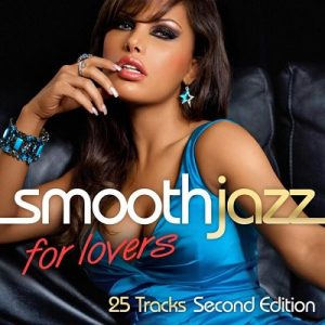 Smooth Jazz For Lovers (Second Edition) – V. A. [320kbps]