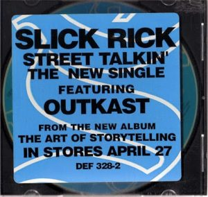 Street Talkin' (Promo) – Slick Rick Featuring OutKast [320kbps]