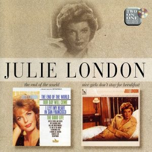 The End Of The World  / Nice Girls Don't Stay For Breakfast – Julie London [320kbps]