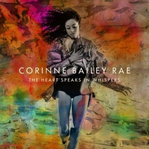 The Heart Speaks in Whispers (Deluxe Edition) – Corinne Bailey Rae [320kbps]