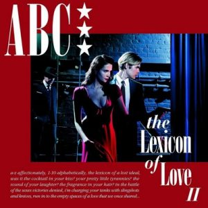 The Lexicon Of Love II – ABC  [320kbps]