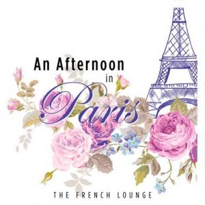 An Afternoon in Paris The French Lounge – V. A. [320kbps]