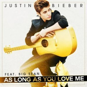 As Long As You Love Me (Remixes) (EP) – Justin Bieber feat. Big Sean [320kbps]