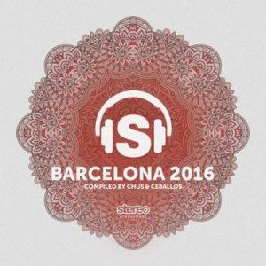 Barcelona 2016 – Chus & Ceballos [320kbps]