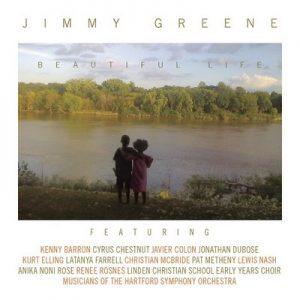 Beautiful Life – Jimmy Greene [24bit]