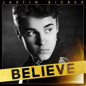 Believe (Exclusive Bonus Track Version) – Justin Bieber [320kbps]