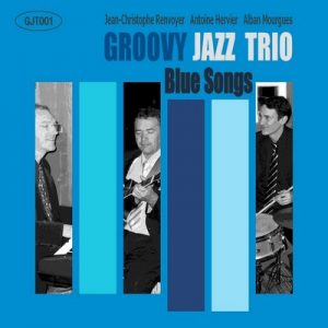 Blue Songs – Groovy Jazz Trio [FLAC]