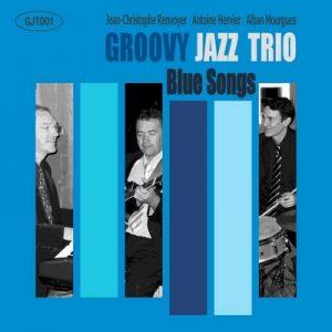 Blue Songs – Groovy Jazz Trio [FLAC]
