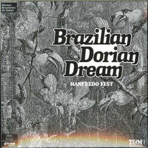 Brazilian Dorian Dream – Manfredo Fest [FLAC]