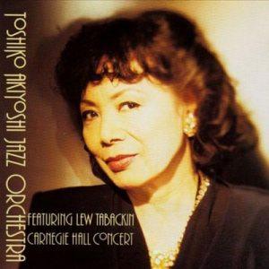Carnegie Hall Concert – Toshiko Akiyoshi Jazz Orchestra [FLAC]