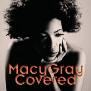 Covered – Macy Gray [FLAC]