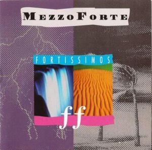 Fortissimos –  Mezzoforte [FLAC]