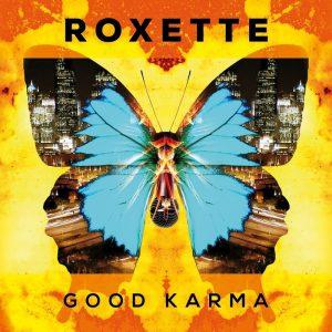 Good Karma – Roxette [320kbps]