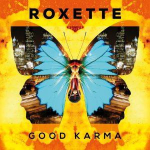 Good Karma – Roxette [FLAC]