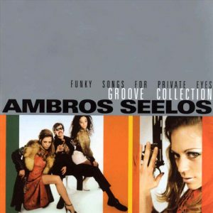 Groove Collection – Ambros Seelos [FLAC]