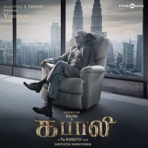 Kabali (Original Motion Picture Soundtrack) – Santhosh Narayanan [320kbps]