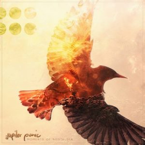 Moments of Nostalgia – Jupiter Panic [FLAC]