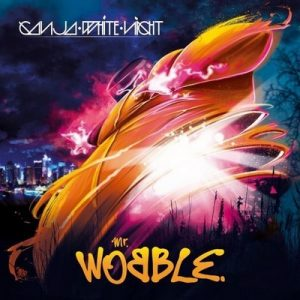Mr. Wobble – Ganja White Night [320kbps]