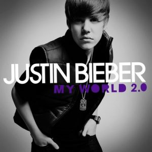 My World 2.0 (Deluxe Edition) – Justin Bieber [320kbps]