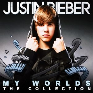 My Worlds: The Collection – Justin Bieber [320kbps]