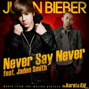 Never Say Never (CD Single) – Justin Bieber, Jaden Smith [320kbps]