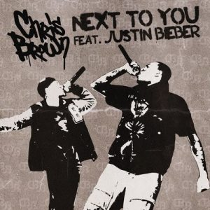 Next To You (CD Single) – Chris Brown feat. Justin Bieber [320kbps]