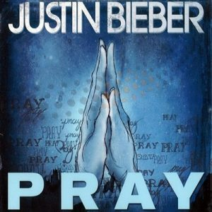 Pray (CD Single) – Justin Bieber [320kbps]
