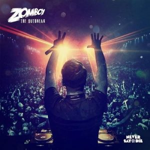 The Outbreak – Zomboy [FLAC]